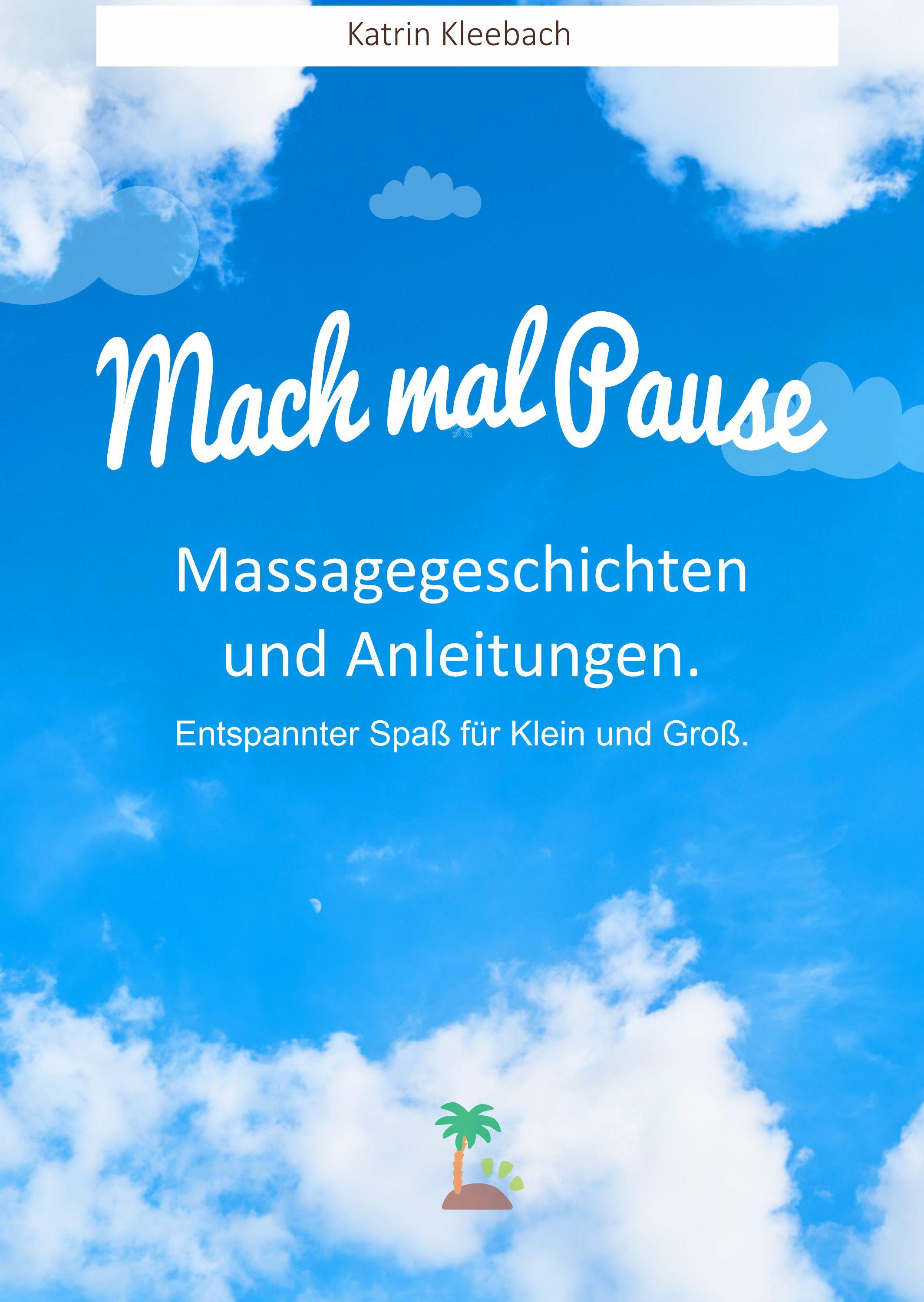 Cover_Mach mal Pause - Massagegeschichten und Anleitungen