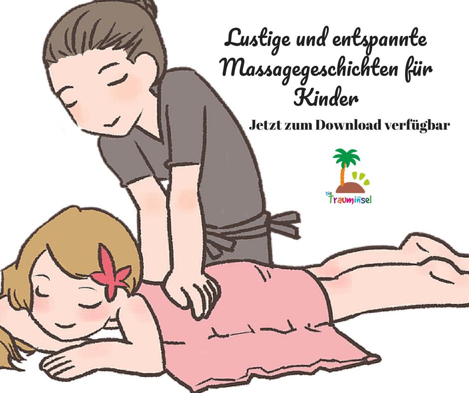 Lustige und entspannte Massagegeschichten für Kinder