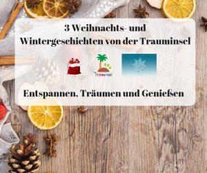3 Weihnachts- und Wintergeschichten