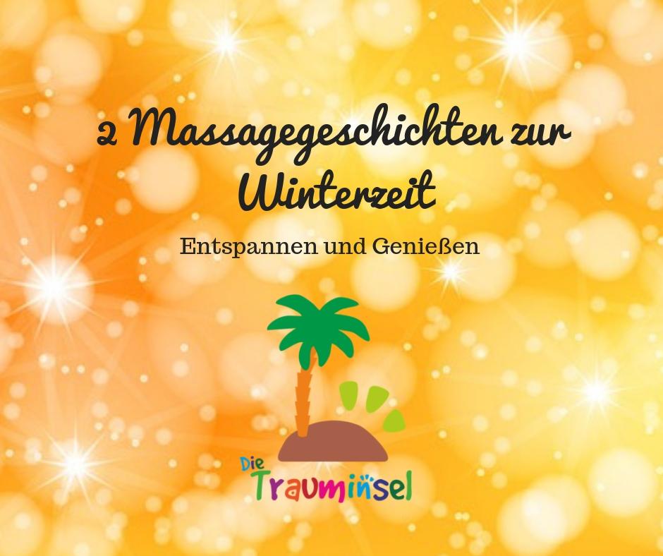 2 Massagegeschichten zur Winterzeit