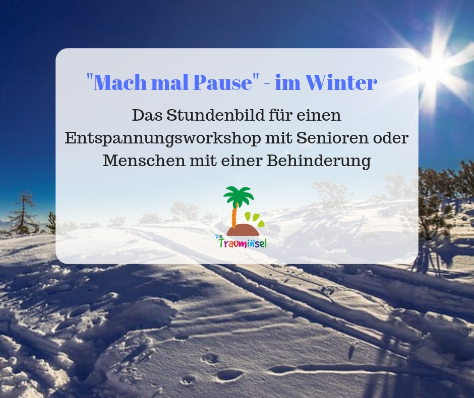 _Mach mal Pause_ - im Winter